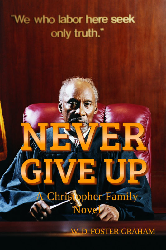 Never Give Up, book cover, a black Judge in his black robes, sitting in the court
