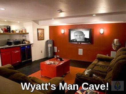 Wyatt's Man Cave